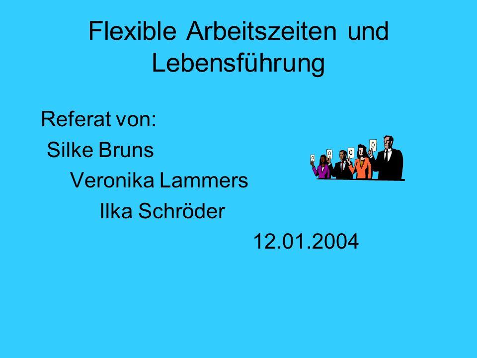 Flexible Arbeitszeiten und Lebensführung