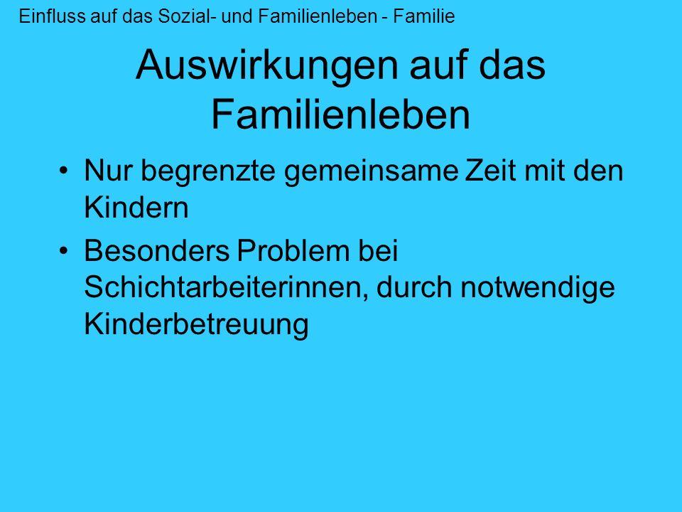 Auswirkungen auf das Familienleben