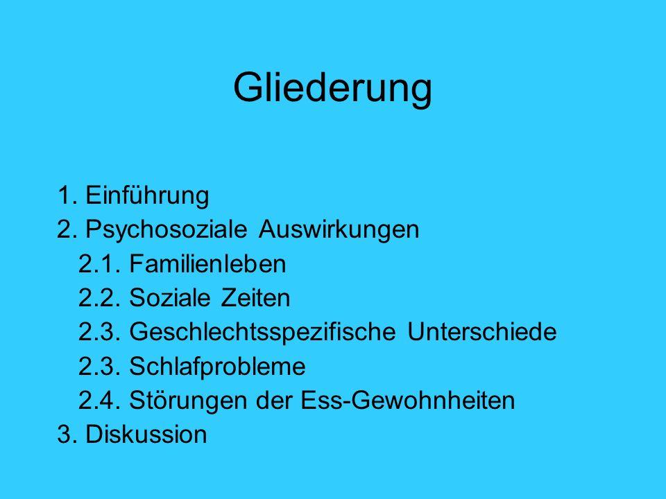 Gliederung 1. Einführung 2. Psychosoziale Auswirkungen