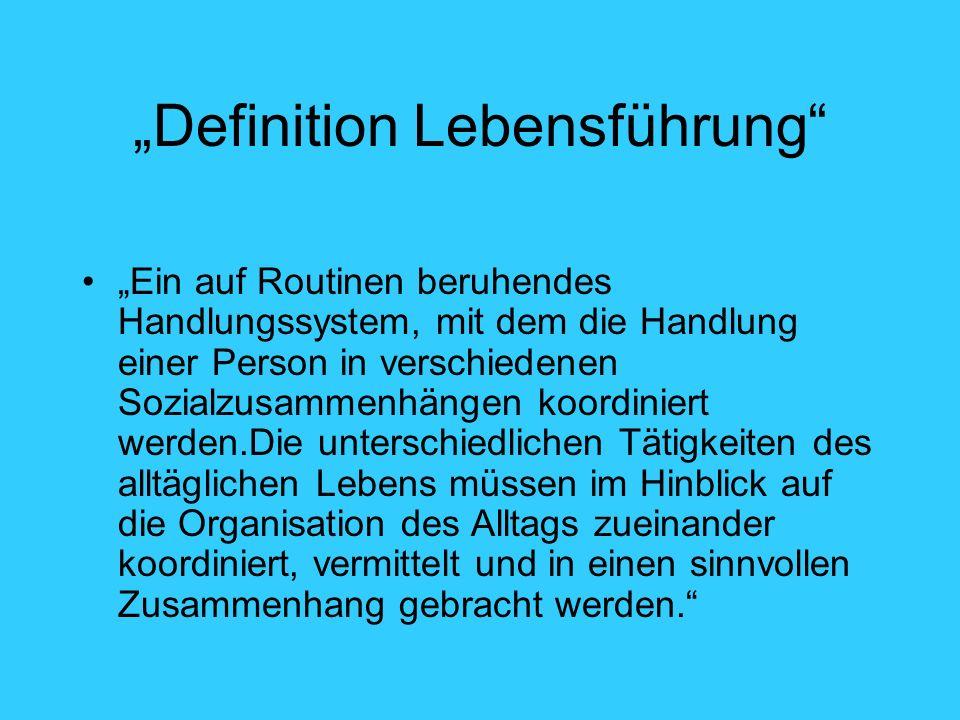 """Definition Lebensführung"