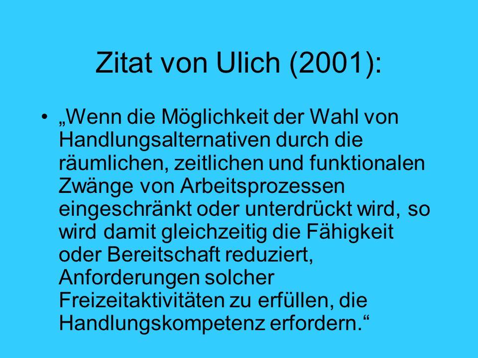 Zitat von Ulich (2001):