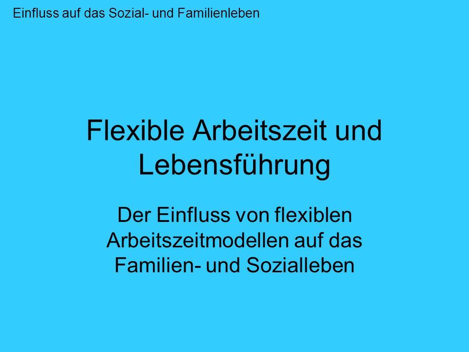 Flexible Arbeitszeit und Lebensführung