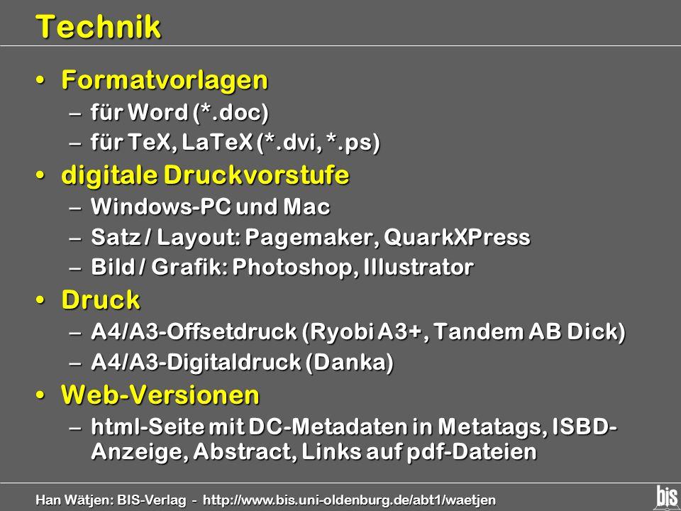 Technik Formatvorlagen digitale Druckvorstufe Druck Web-Versionen