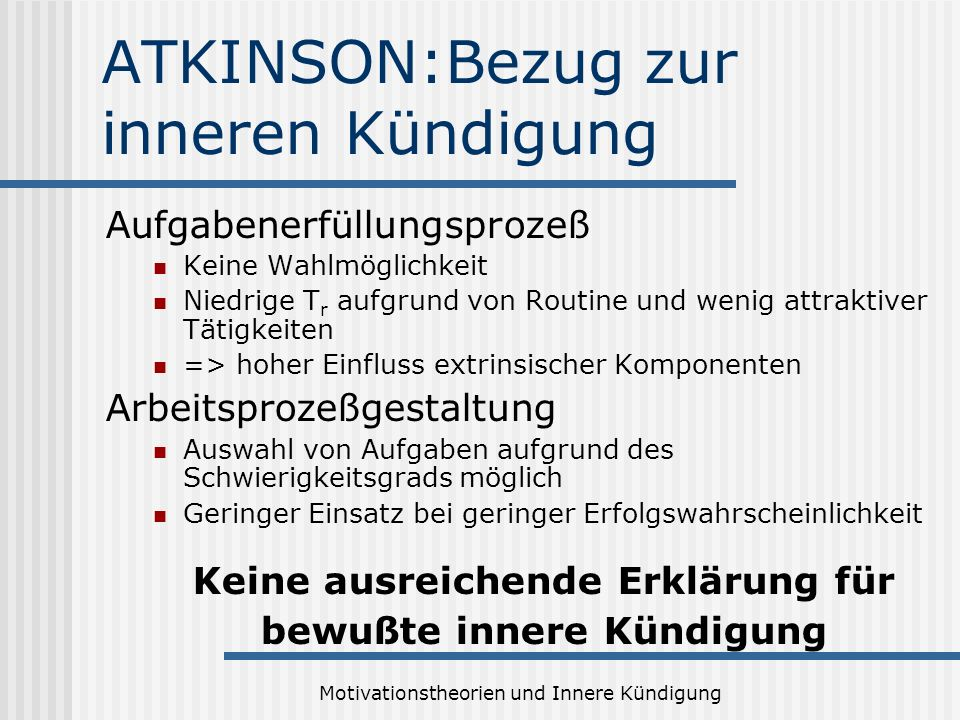 ATKINSON:Bezug zur inneren Kündigung