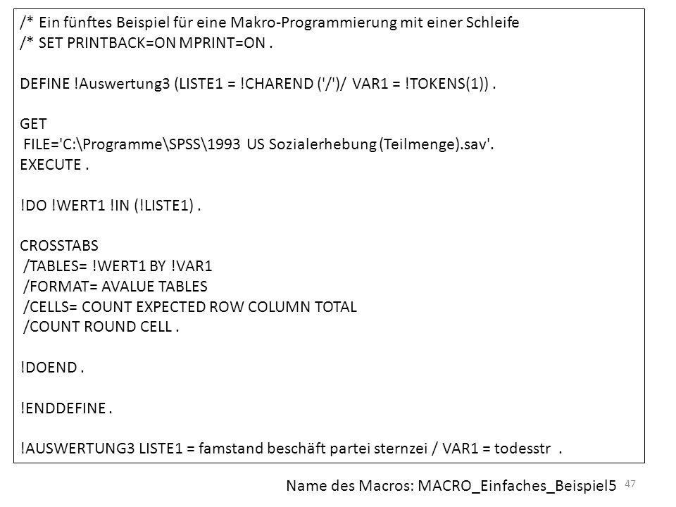 /* Ein fünftes Beispiel für eine Makro-Programmierung mit einer Schleife