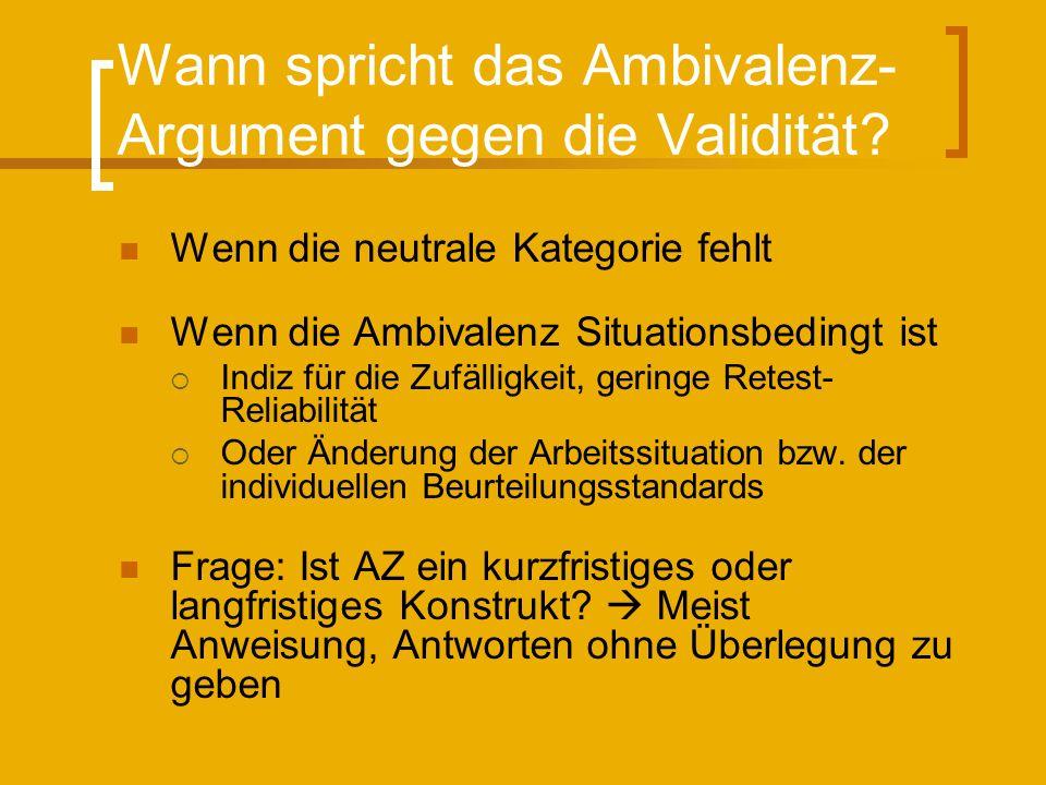 Wann spricht das Ambivalenz-Argument gegen die Validität