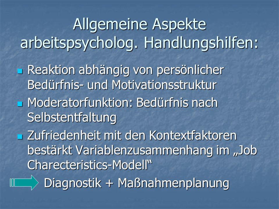 Allgemeine Aspekte arbeitspsycholog. Handlungshilfen: