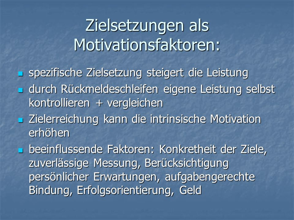 Zielsetzungen als Motivationsfaktoren: