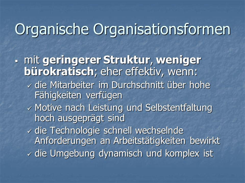 Organische Organisationsformen