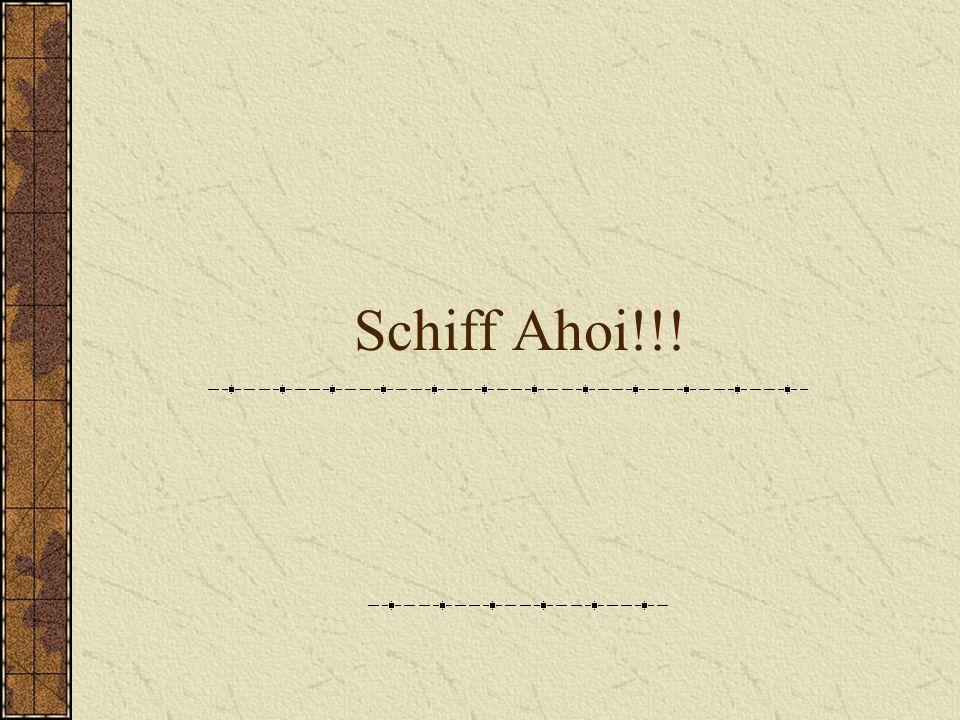 Schiff Ahoi!!!