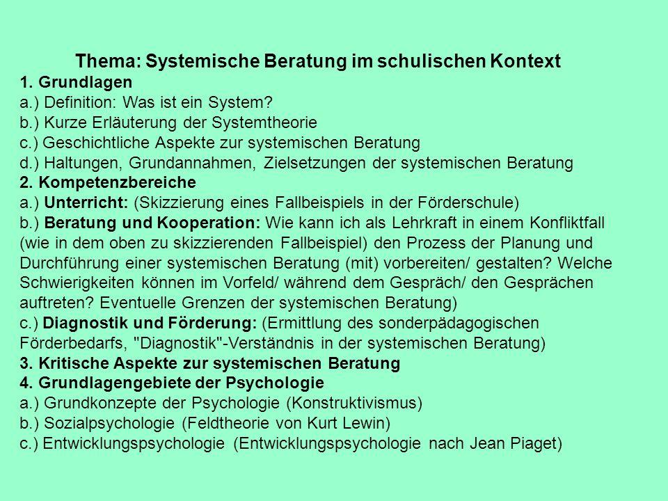 Thema: Systemische Beratung im schulischen Kontext