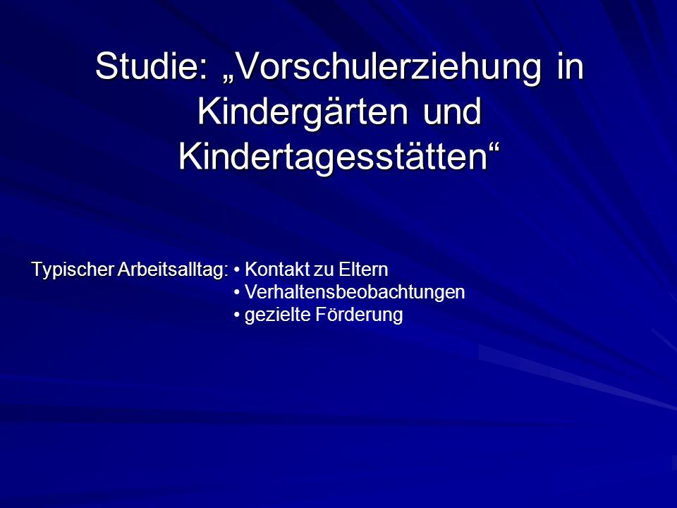 """Studie: """"Vorschulerziehung in Kindergärten und Kindertagesstätten"""