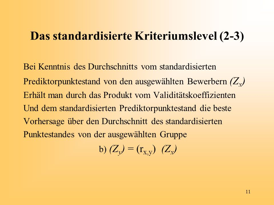Das standardisierte Kriteriumslevel (2-3)