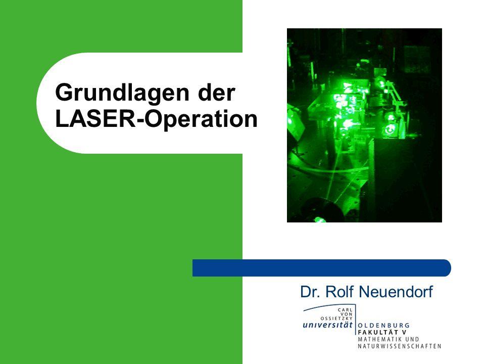 Grundlagen der LASER-Operation