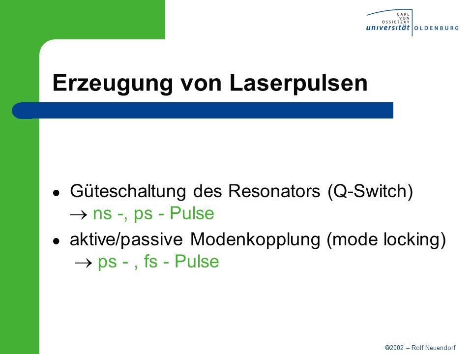 Erzeugung von Laserpulsen