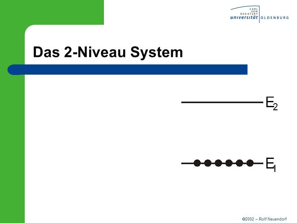 Das 2-Niveau System