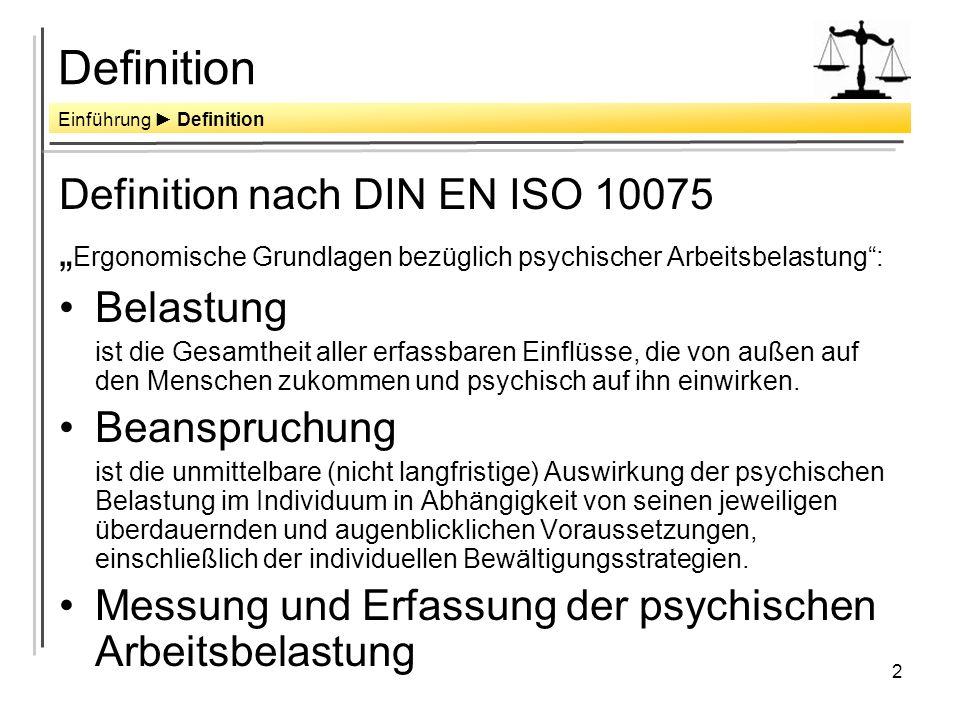 Definition Definition nach DIN EN ISO 10075