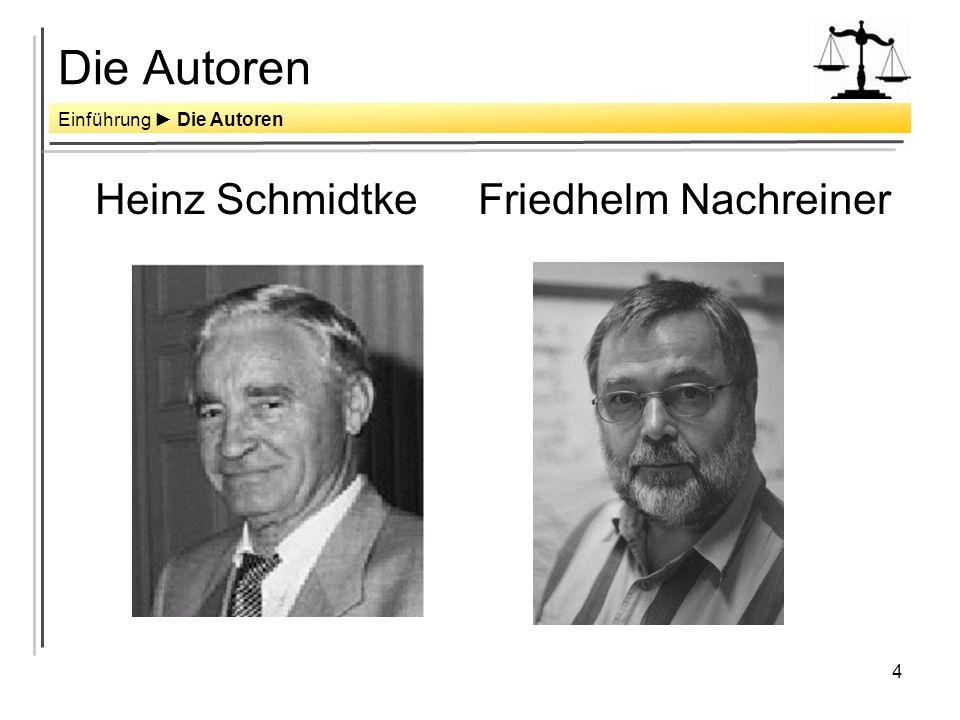 Die Autoren Heinz Schmidtke Friedhelm Nachreiner
