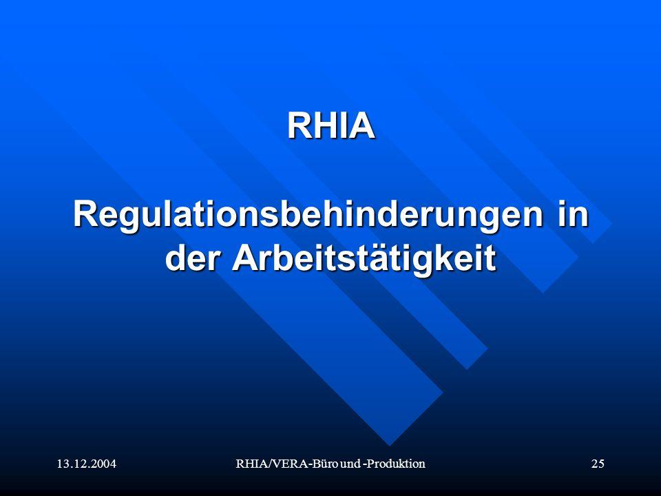 RHIA Regulationsbehinderungen in der Arbeitstätigkeit