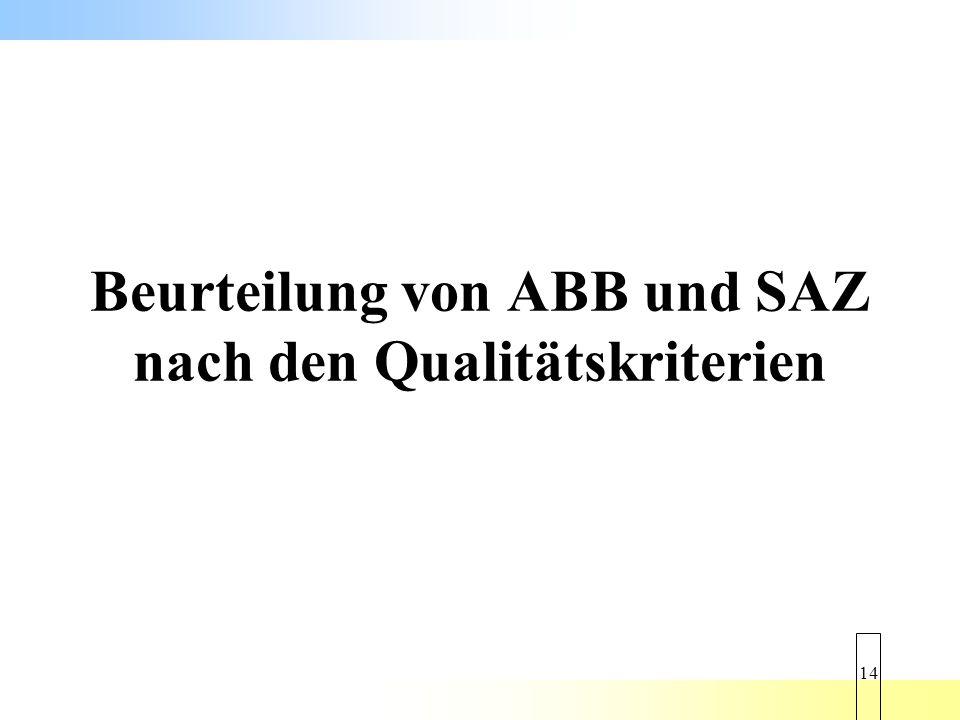 Beurteilung von ABB und SAZ nach den Qualitätskriterien