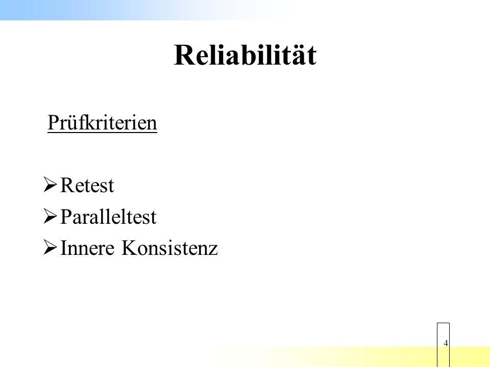 Reliabilität Prüfkriterien Retest Paralleltest Innere Konsistenz