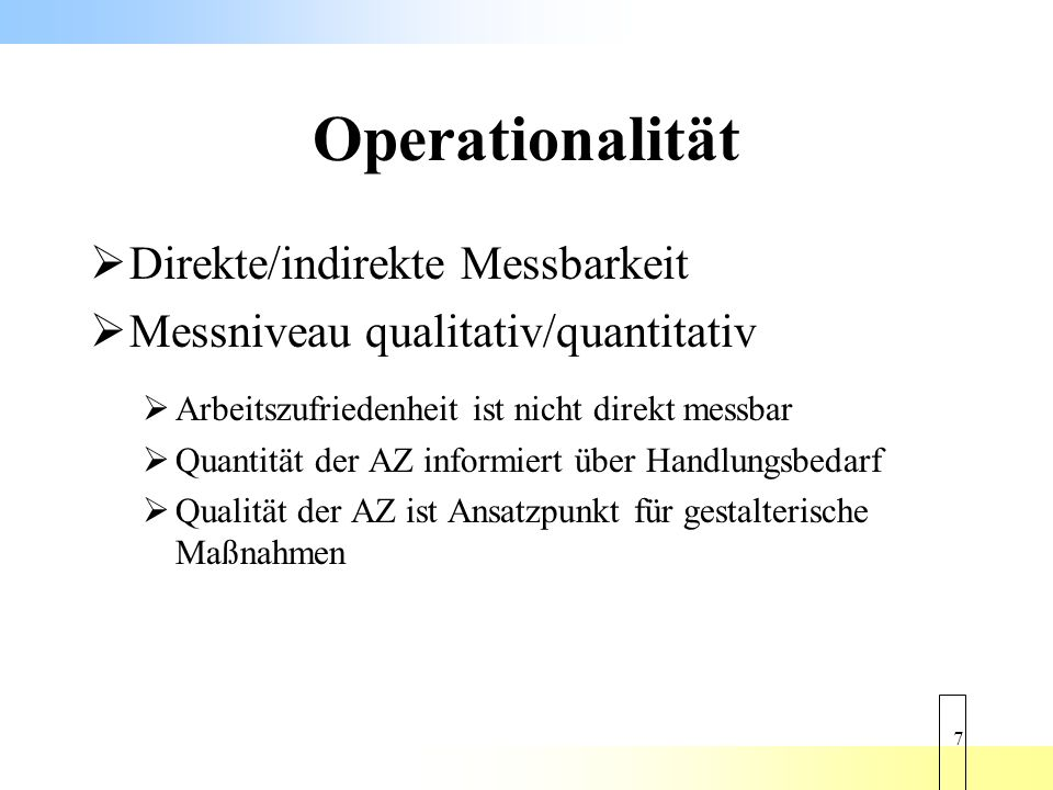 Operationalität Direkte/indirekte Messbarkeit