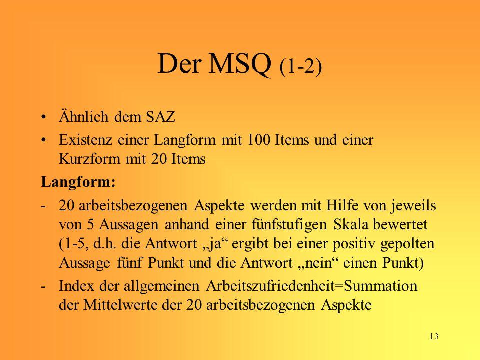 Der MSQ (1-2) Ähnlich dem SAZ