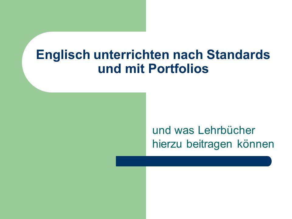 Englisch unterrichten nach Standards und mit Portfolios