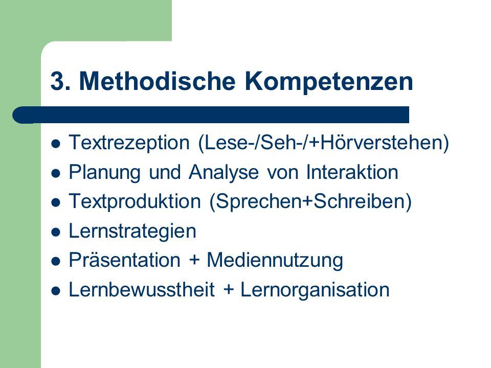 3. Methodische Kompetenzen