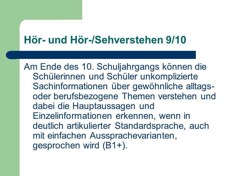 Hör- und Hör-/Sehverstehen 9/10