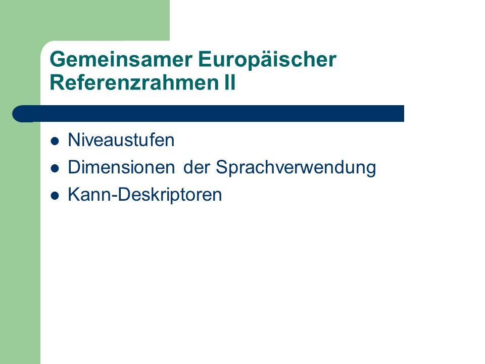 Gemeinsamer Europäischer Referenzrahmen II
