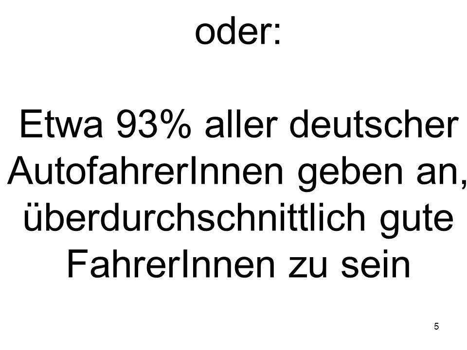 Etwa 93% aller deutscher AutofahrerInnen geben an,