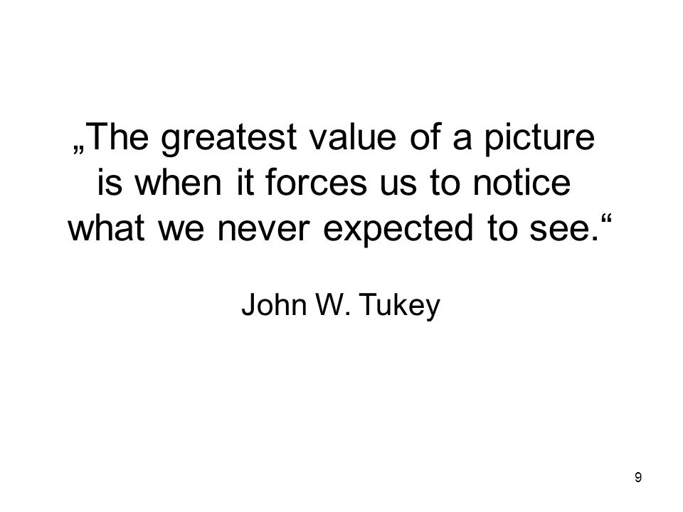 """The greatest value of a picture is when it forces us to notice"