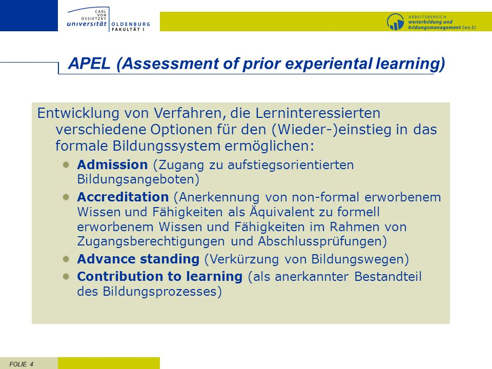 APEL (Assessment of prior experiental learning)