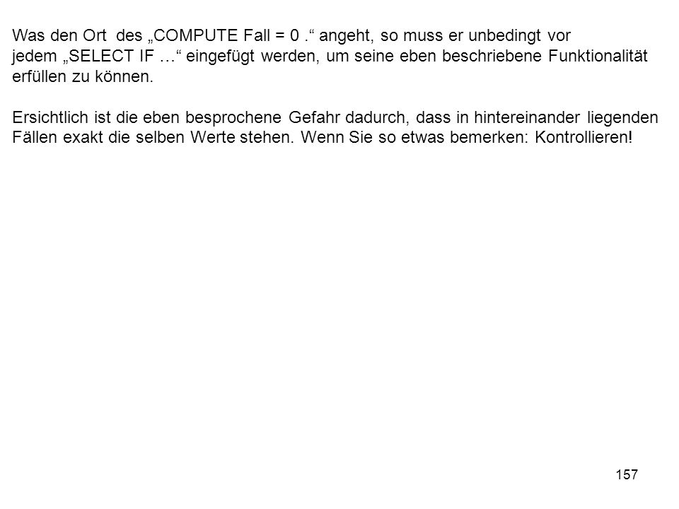 "Was den Ort des ""COMPUTE Fall = 0"