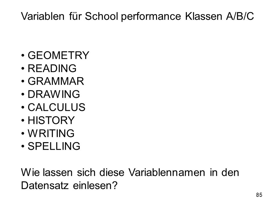 Variablen für School performance Klassen A/B/C