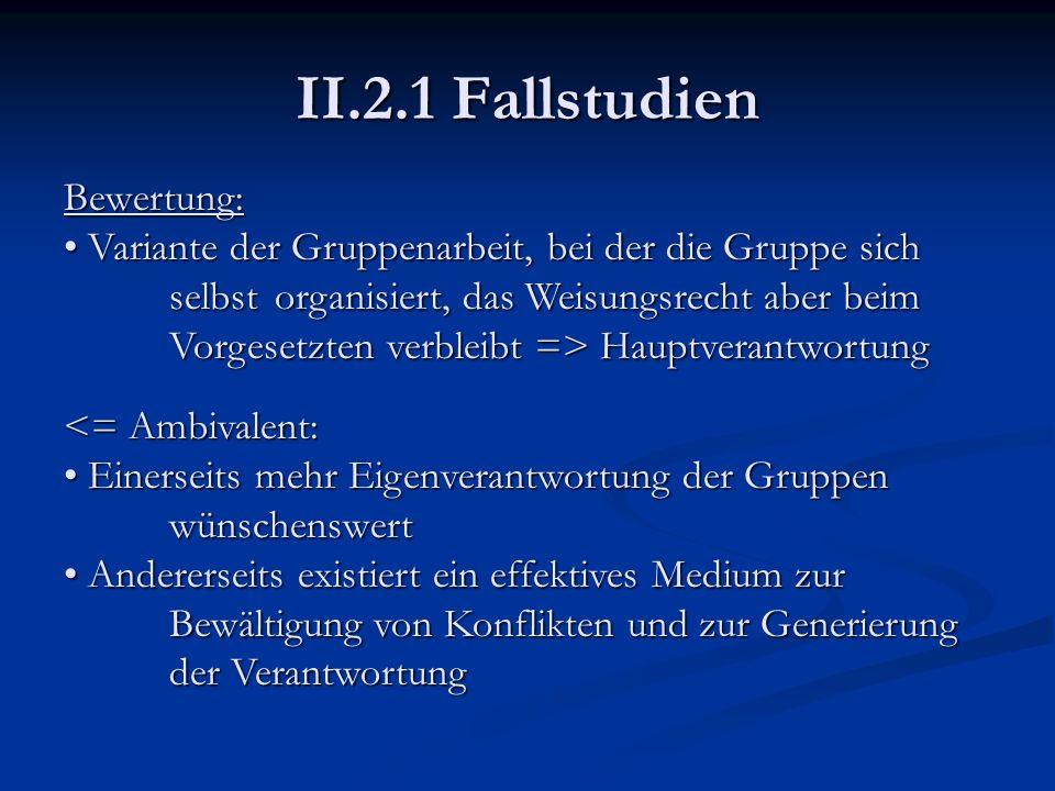 II.2.1 Fallstudien Bewertung: