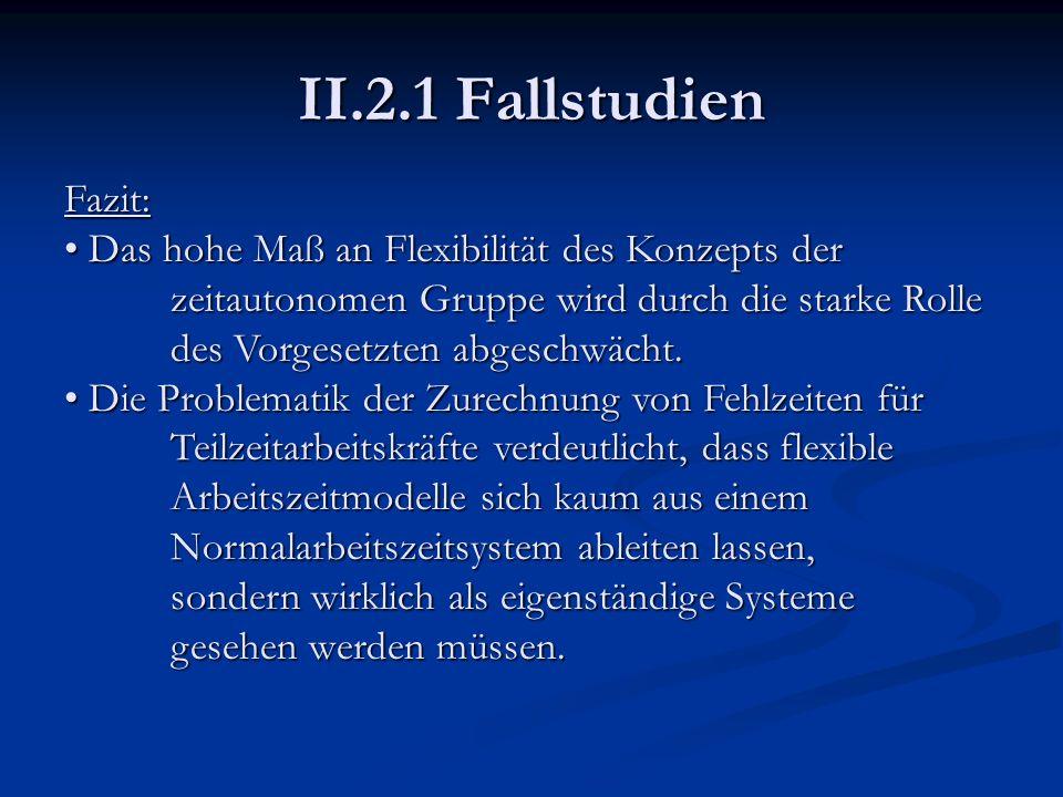 II.2.1 Fallstudien Fazit: