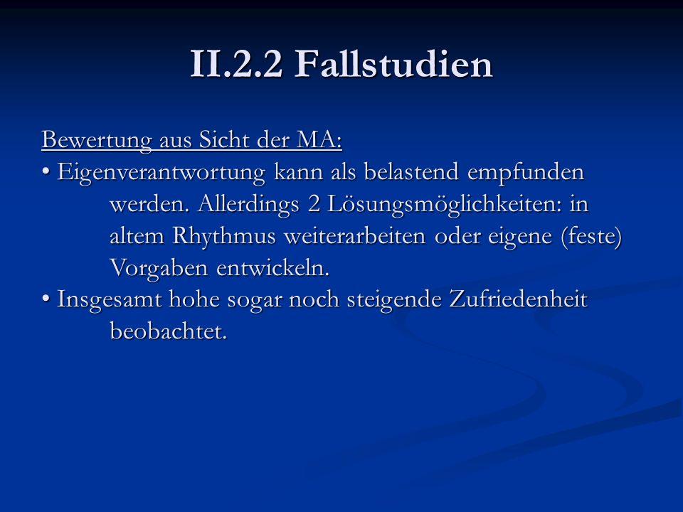 II.2.2 Fallstudien Bewertung aus Sicht der MA: