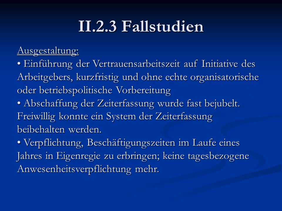II.2.3 Fallstudien Ausgestaltung:
