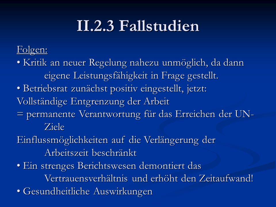 II.2.3 Fallstudien Folgen: