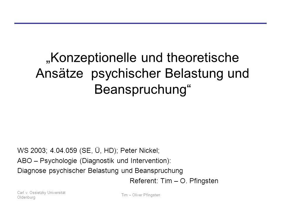 """""""Konzeptionelle und theoretische Ansätze psychischer Belastung und Beanspruchung"""