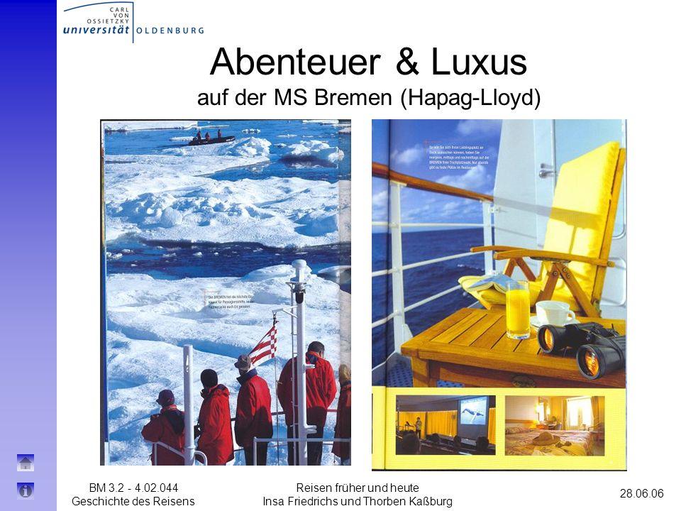 Abenteuer & Luxus auf der MS Bremen (Hapag-Lloyd)