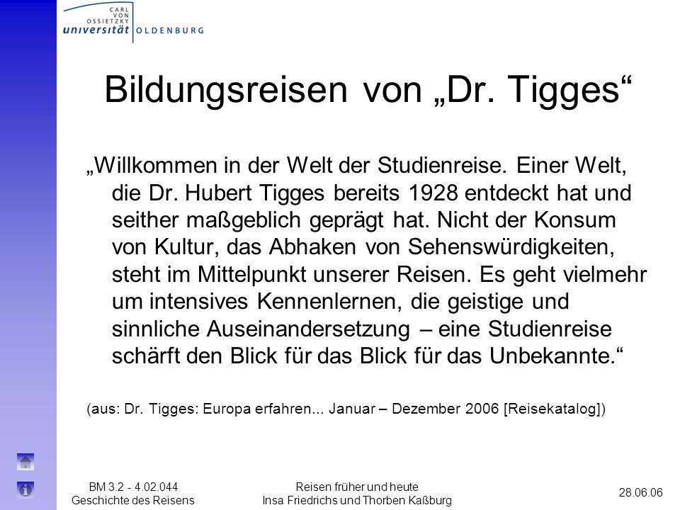 """Bildungsreisen von """"Dr. Tigges"""