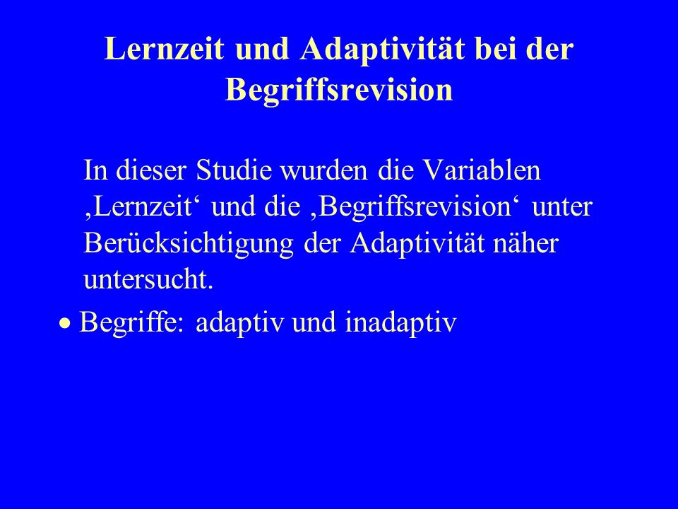 Lernzeit und Adaptivität bei der Begriffsrevision