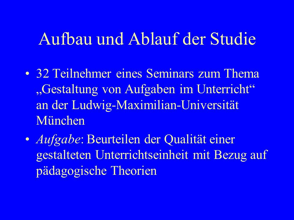 Aufbau und Ablauf der Studie