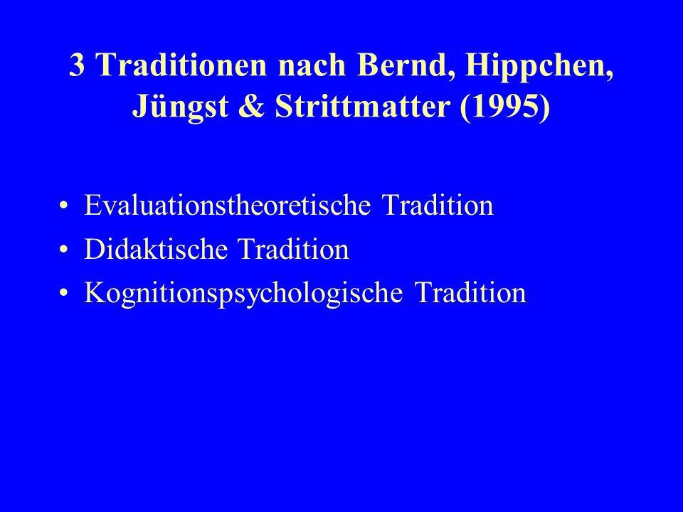 3 Traditionen nach Bernd, Hippchen, Jüngst & Strittmatter (1995)