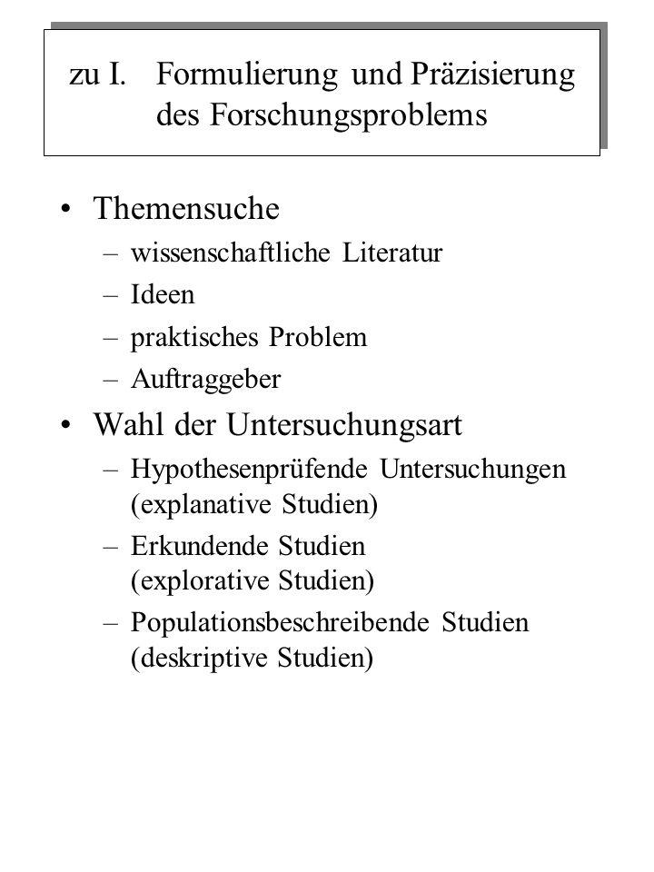 zu I. Formulierung und Präzisierung des Forschungsproblems