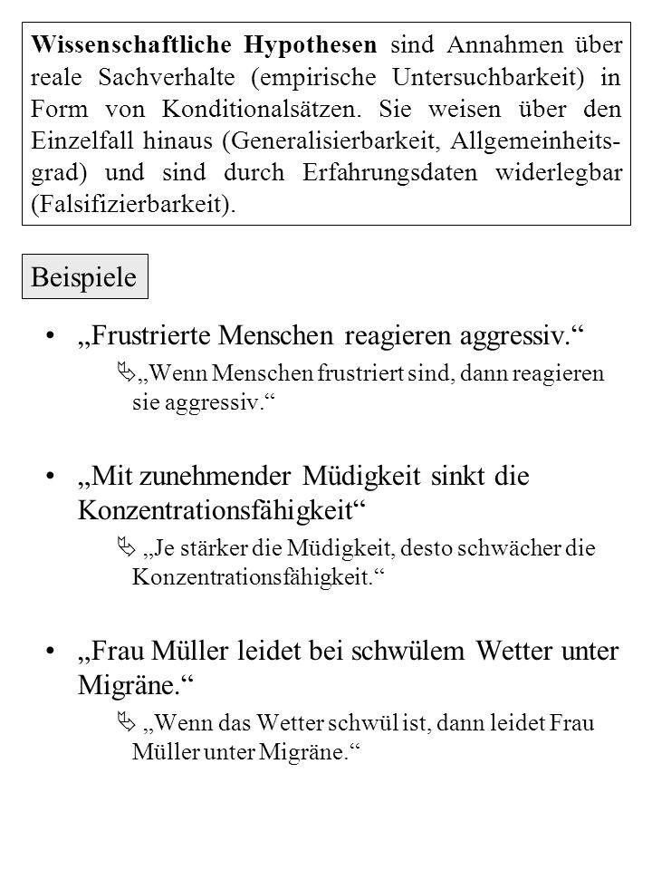 """""""Frustrierte Menschen reagieren aggressiv."""