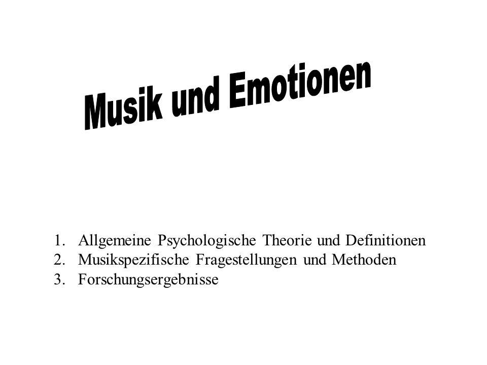 Musik und Emotionen Allgemeine Psychologische Theorie und Definitionen